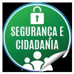 Segurança e Cidadania