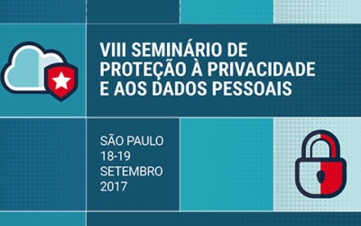 CGI.br e NIC.br promovem VIII Seminário de Proteção à Privacidade e aos Dados Pessoais