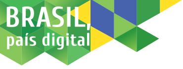 Brasil, país digital - #BrasilPaisDigital