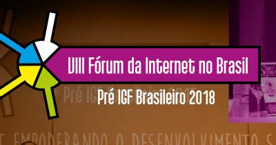 CGI.br realiza o VIII Fórum da Internet em Goiânia