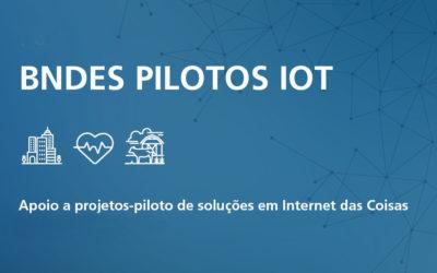 BNDES Pilotos IoT – Internet das Coisas