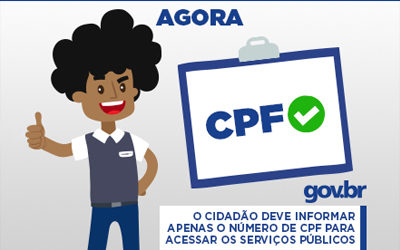 CPF será chave para cidadão acessar serviços públicos federais