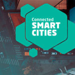 Ranking Connected Smart Cities 2019 destaca as cidades mais inteligentes do país e Campinas ocupa o 1º lugar