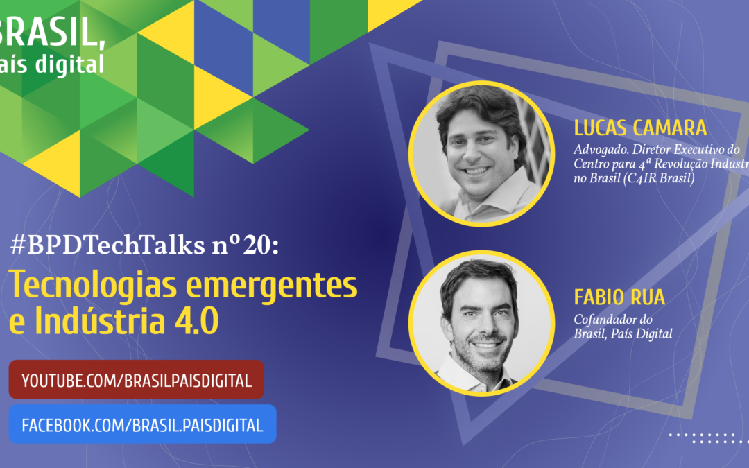 #BPDTechTalks nº 20 – Tecnologias emergentes e Indústria 4.0
